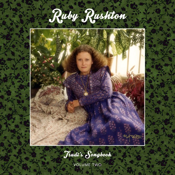 ruby-rushton-trudis-songbook-volume-two-lp-22a-cover