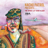 nacho-patrol-the-africa-jet-band-album-cd-m-division-cover