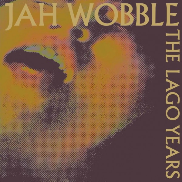 jah-wobble-the-lago-years-lp-emotional-rescue-cover