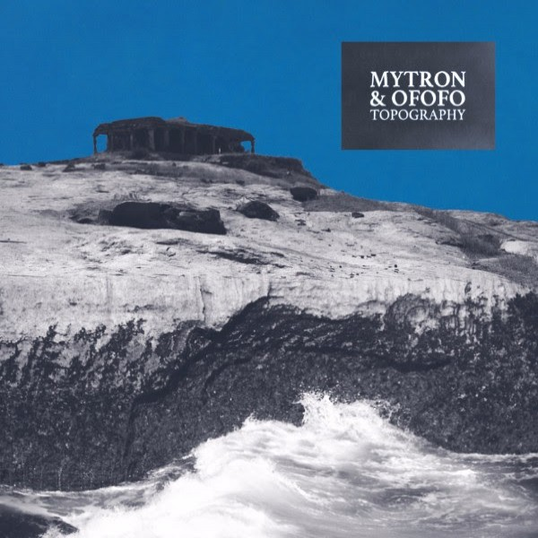 mytron-ofofo-topography-ep-pre-order-les-yeux-orange-cover
