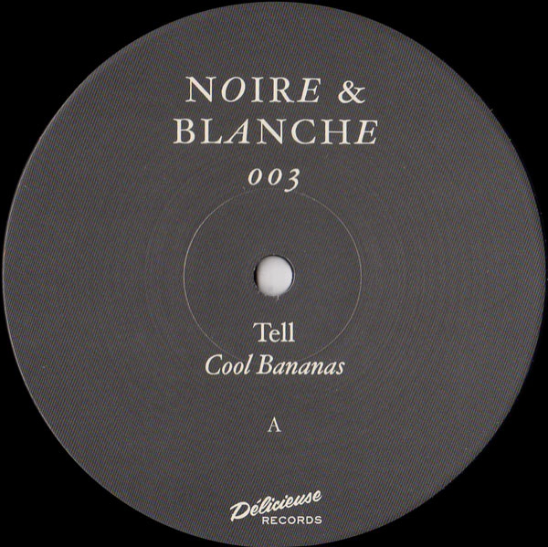 tell-cool-bananas-ep-noire-blanche-cover