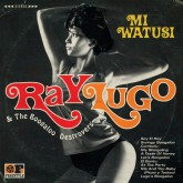 ray-lugo-the-boogaloo-destroyers-mi-watusi-lp-freestyle-cover